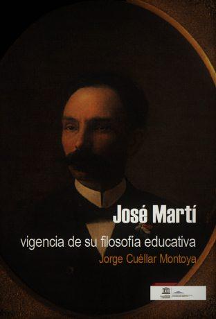 José Martí. Vigencia de su filosofía educativa