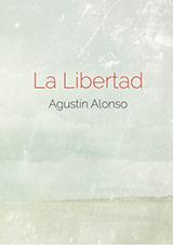 La libertad Agustín