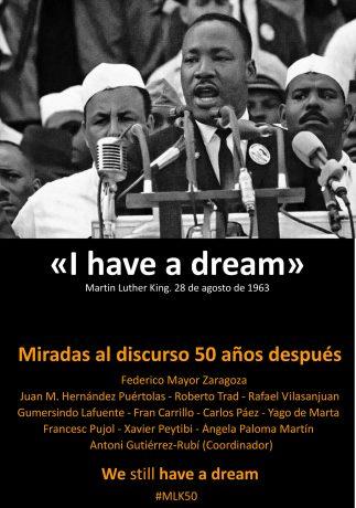 I have a dream. Miradas al discurso 50 años después. We still have a dream