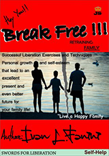 Break Free Now. Retraining Family ivan fanini