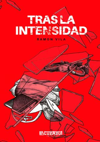 Tras la intensidad - Ramón Vila