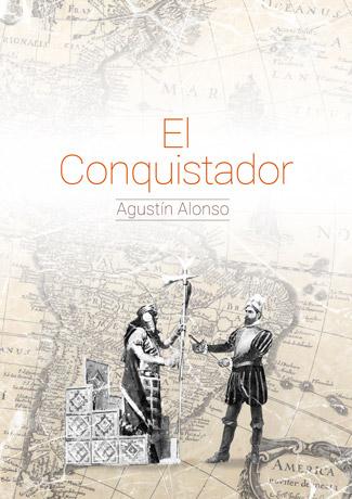 El Conquistador Agustin Alonso